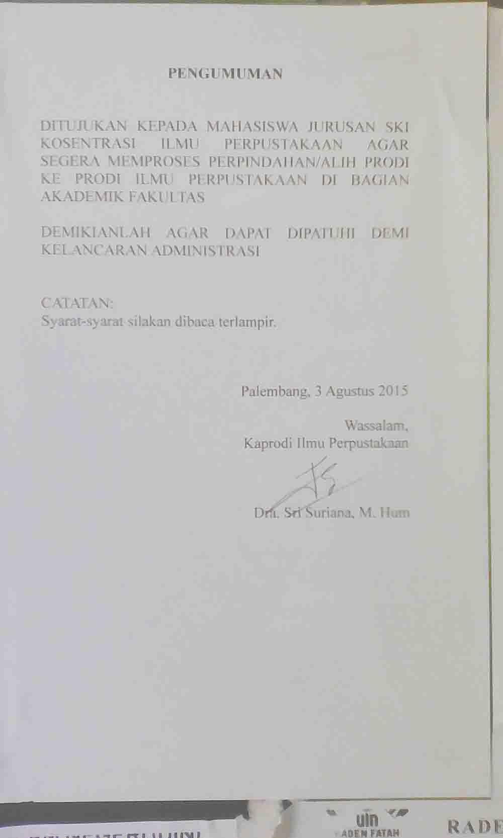 Foto : Nadyia pengumunan resmi dari pihak Jurusan Ilmu Perpustakaan Fakultas Adab dan Humaniora mengenai berpindah alihnya dari konsentrasi ke jurusan prodi Ilmu Perpustakaan.